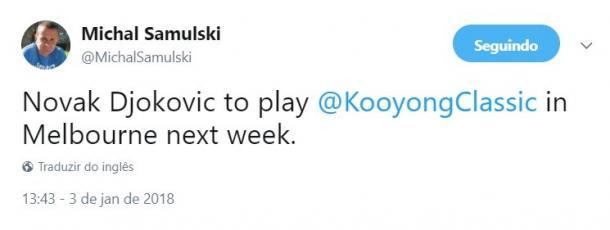 Michal Samulski tweets Novak Djokovic will play Kooyong Classic https://twitter.com/MichalSamulski/status/948550423627132928