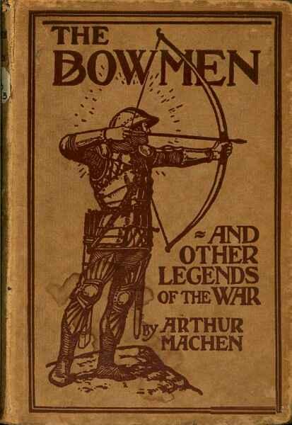 The Bowmen and other legends of the war, de Arthur Machen