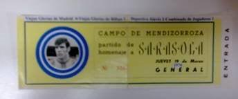 Entrada del partido homenaje a Andoni Sarasola, en Mendizorroza, el día 13 de Junio de 1970. Fuente: glorioso.net