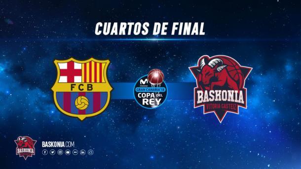 Barça y Baskonia se medirán en cuartos de final. | Imagen: Baskonia