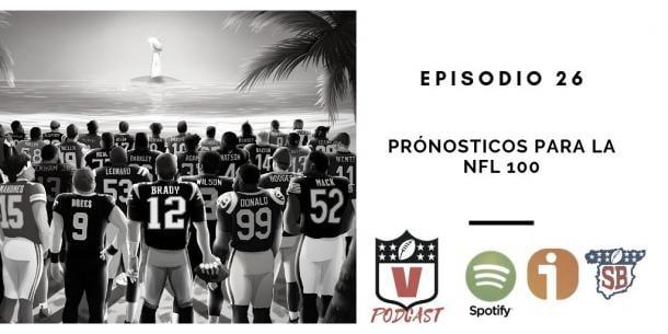 Episodio 26 disponible en Ivoox, Spotify y Spanish Bowl Radio. Foto: NFL Vavel