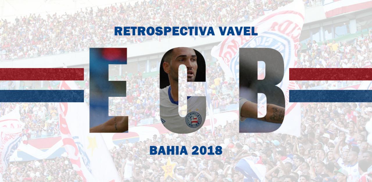 Retrospectiva VAVEL: Estável, Bahia viveu ano de consolidação em 2018