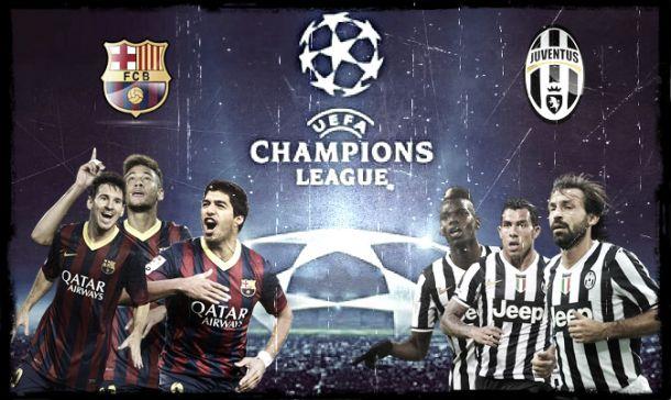 Barcelona & Juventus à lupa: Final da sobriedade e experiência