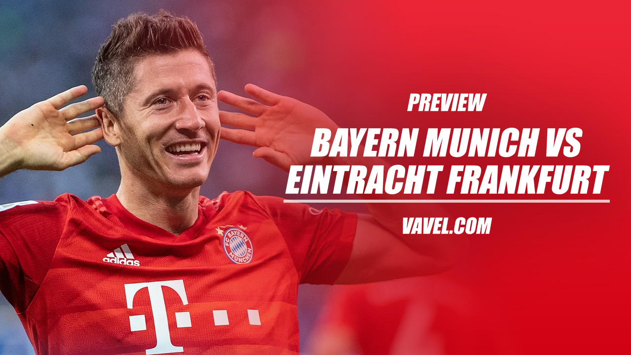 Bayern Munich vs Eintracht Frankfurt preview: Will the Bavarians prove too much for the eagles?