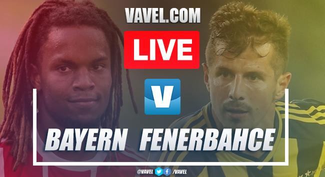 Bayern Munich vs Fenerbahce: LIVE Stream and Score Updates (6-1)