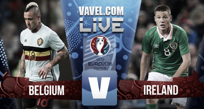 Belgium vs Republic of Ireland Live Score Commentary in Euro 2016