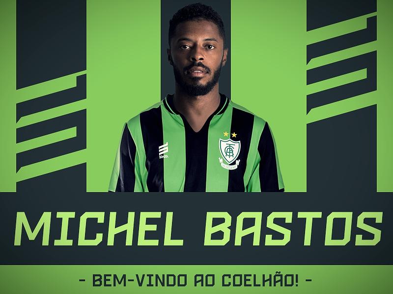Experiente, Michel Bastos é o sexto reforço do América-MG na Série B