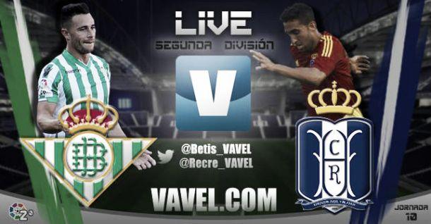 Real Betis - Recreativo de Huelva en directo online