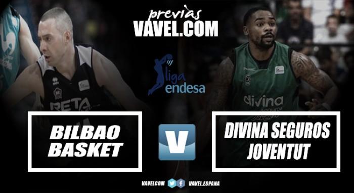 Previa RETAbet Bilbao Basket-Divina Seguros Joventut: partido importante en plena lucha por el descenso