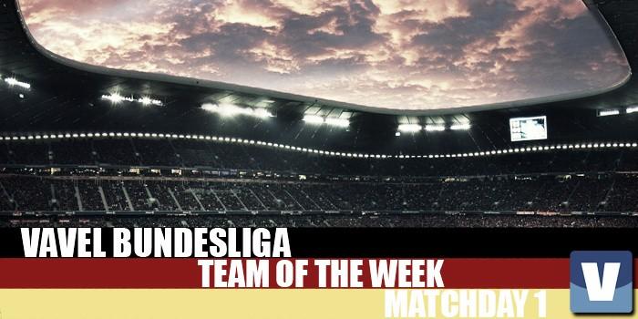VAVEL's Bundesliga Team of the Week - Matchday 1: Bundesliga back with a bang