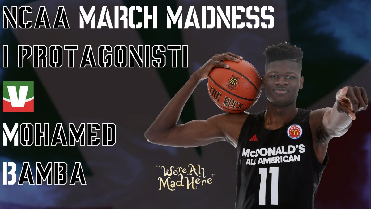 March Madness 2018, i protagonisti: Mohamed Bamba