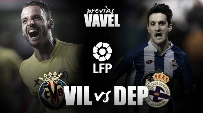 Previa Villarreal - Deportivo: necesidades distintas