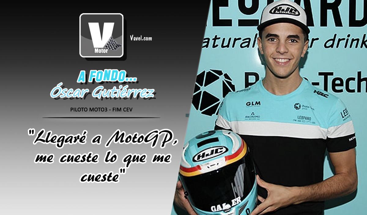 """Oscar Gutiérrez, a fondo:""""Llegaré a MotoGP, me cueste lo que me cueste"""""""