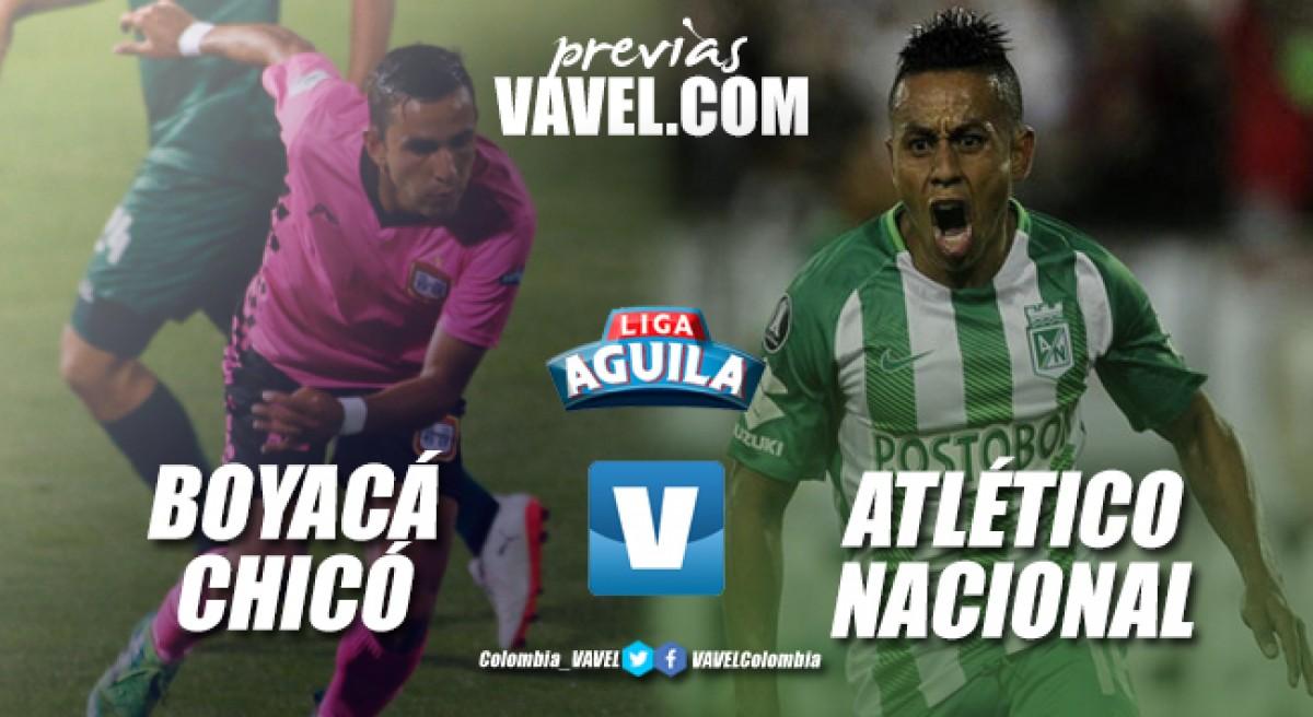 Previa Boyacá Chicó vs Atlético Nacional: duelo de polos opuestos