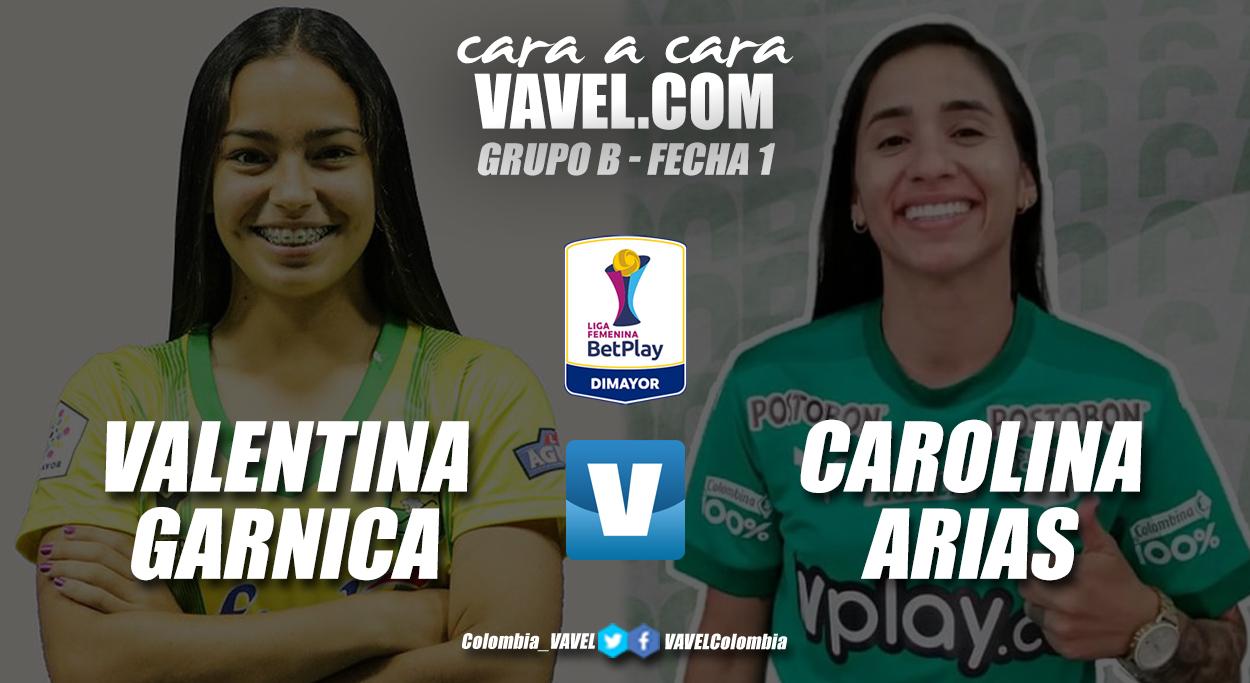 Cara a cara: Valentina Garnica vs Carolina Arias