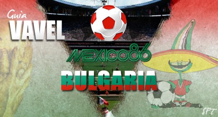 Guía VAVEL Mundial México 1986: Bulgaria
