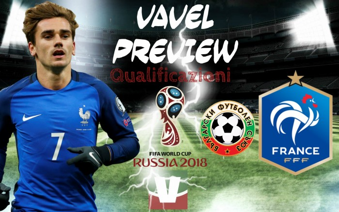 Qualificazioni Russia 2018 - La Francia vola in Bulgaria con l'obbligo di tornare coi tre punti
