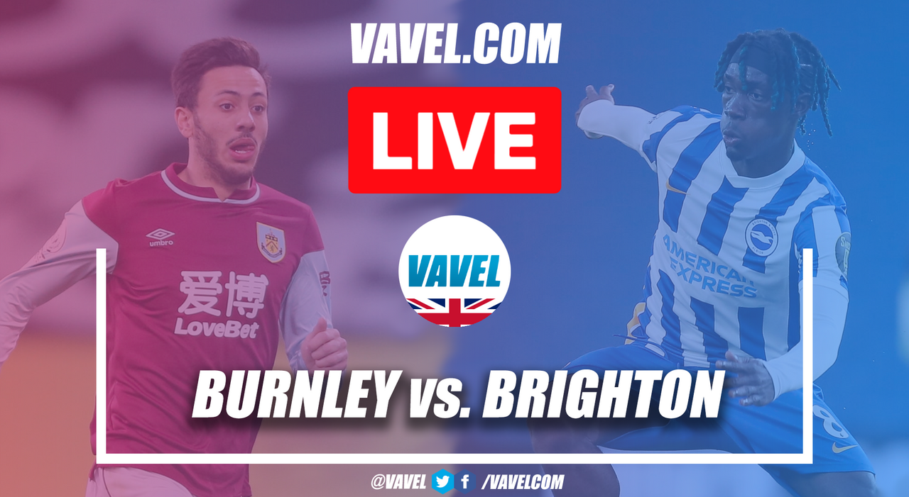 As it happened - Brighton and Hove Albion steal all three points at Turf Moor
