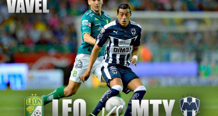 Previa León vs Monterrey: Llegó la hora de ganar