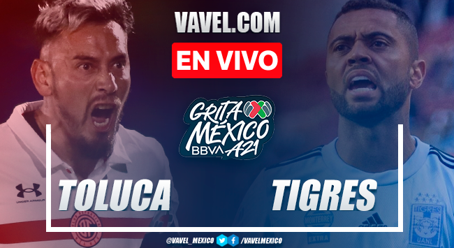 Toluca vs Tigres EN VIVO: ¿cómo ver transmisión TV online en Liga MX?