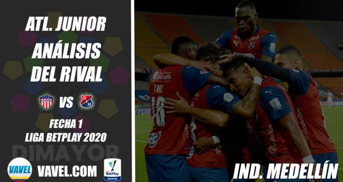 Junior de Barranquilla, análisis del rival: Independiente Medellín (Fecha 1, Liga 2021-I)