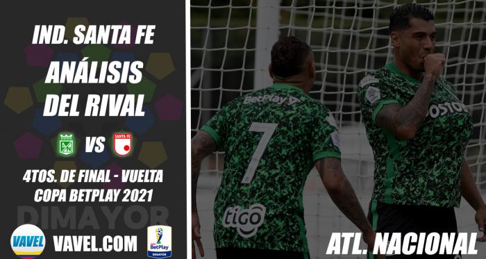 Independiente Santa Fe, análisis del rival: Atlético Nacional (4tos. de final - vuelta, Copa 2021)