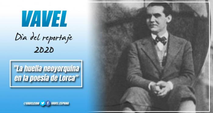 La huella neoyorquina en la poesía de Lorca