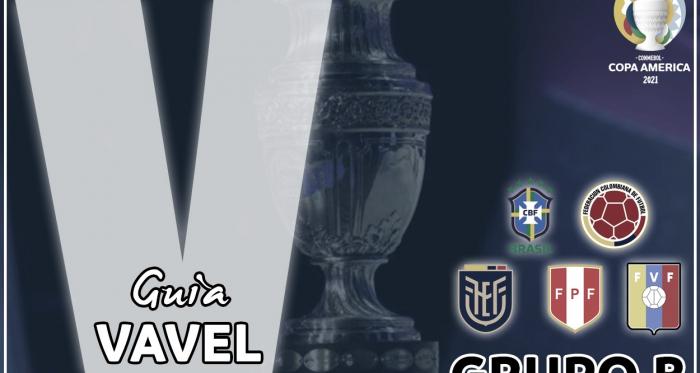 Guía VAVEL, Copa América 2021: Grupo B