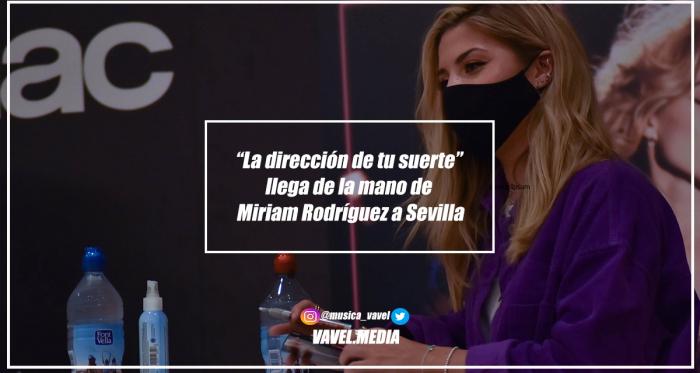"""""""La dirección de tu suerte"""" llega de la mano de Miriam Rodríguez a Sevilla"""