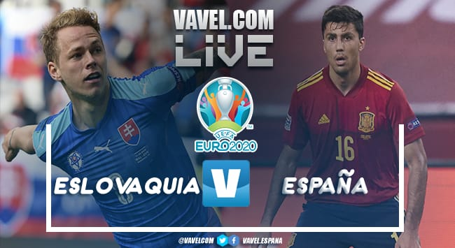 Eslovaquia vs España en VIVO y en directo online por la Eurocopa 2020