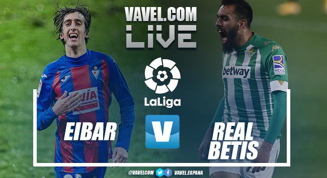 Eibar vs Real Betis en VIVO y en directo online en LaLiga 2021