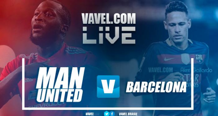Manchester United vs Barcelona Live Score Stream(1-0)