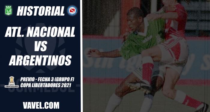 Historial Atlético Nacional vs. Argentinos Jrs. : Por primera vez en Libertadores