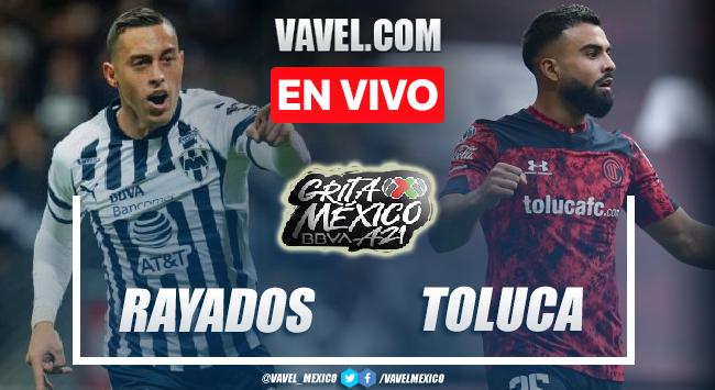 Goles y resumen del Monterrey 2-0 Toluca en Liga MX