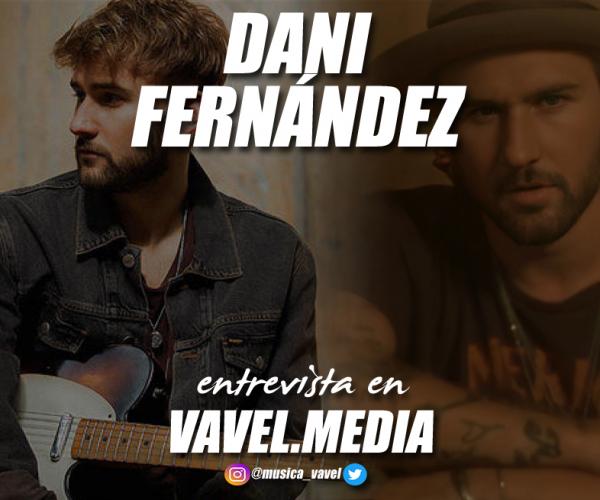 """Entrevista. Dani Fernández:  """"Estoy muy orgulloso del camino que he tenido que elegir"""""""