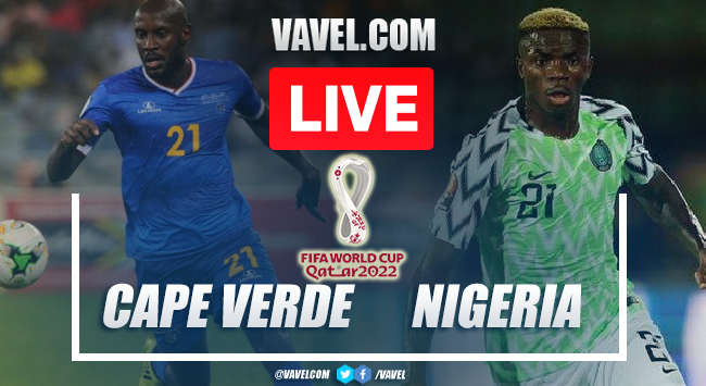 Goals and Highlights: Cape Verde 1-2 Nigeria in 2022 World Cup Qualifiers