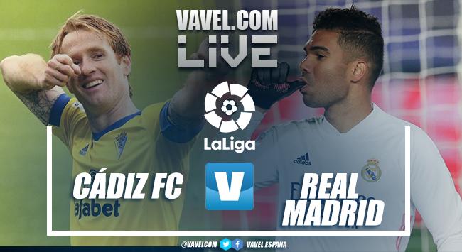 Resumen Cádiz 0-3 Real Madrid en LaLiga 2021
