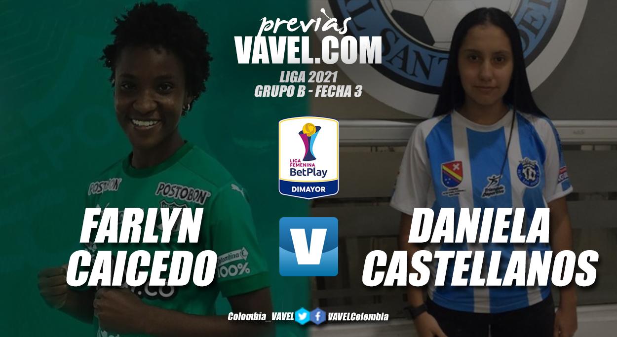 Cara a cara: Farlyn Caicedo vs Daniela Castellanos