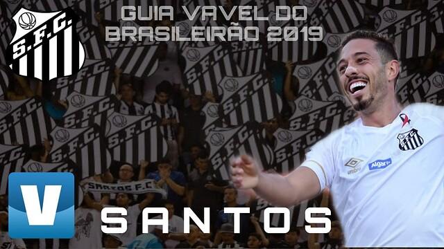 Guia VAVEL do Brasileirão 2019: Santos