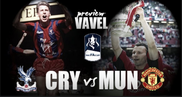 Crystal Palace - Manchester United FA Cup Final Preview: Reds chase glory