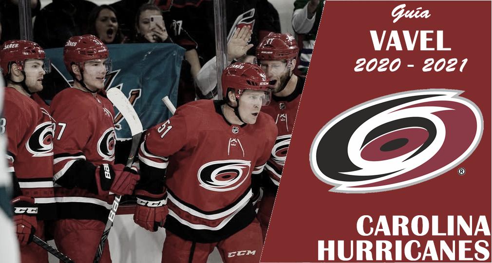Guía VAVEL Carolina Hurricanes 2020/21: hacer honor a tu nombre