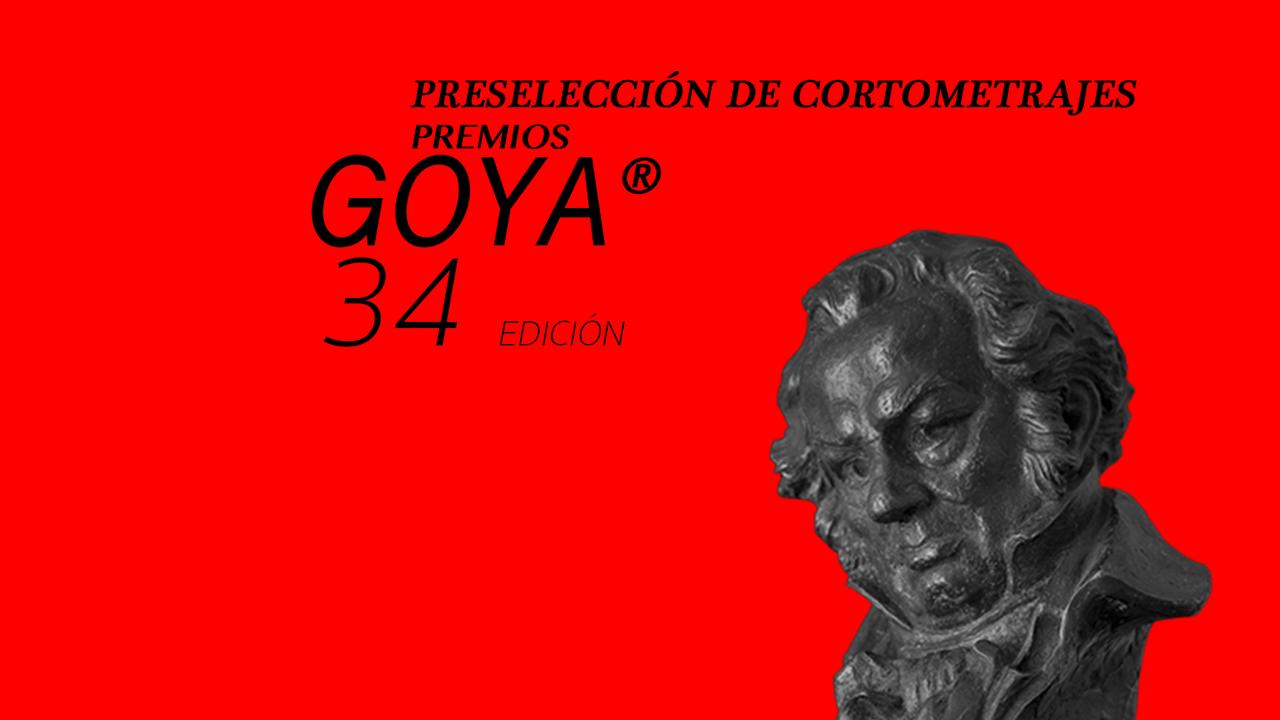 Anunciados los 35 Cortometrajes Preseleccionados para la 34ª Edición de Los Premios GOYA