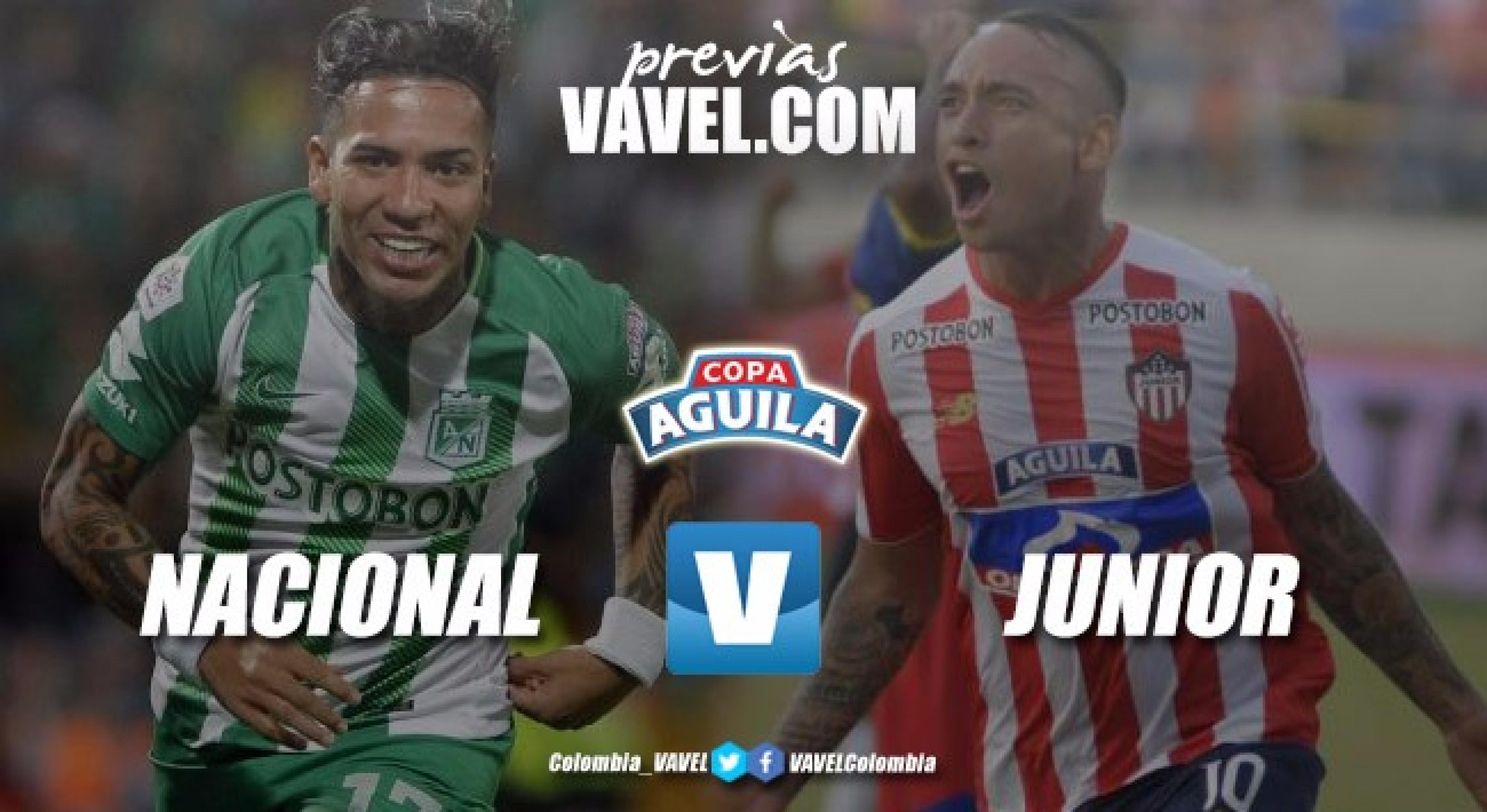 Previa Atlético Nacional Vs Junior de Barranquilla: Primer capítulo para un duelo de película