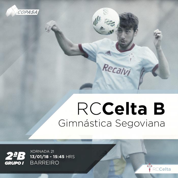 Celta B - Gimnástica Segoviana: recuperar sensaciones positivas