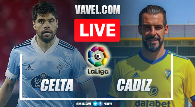 Goals and Highlights: Celta 1-2 Cadiz in LaLiga