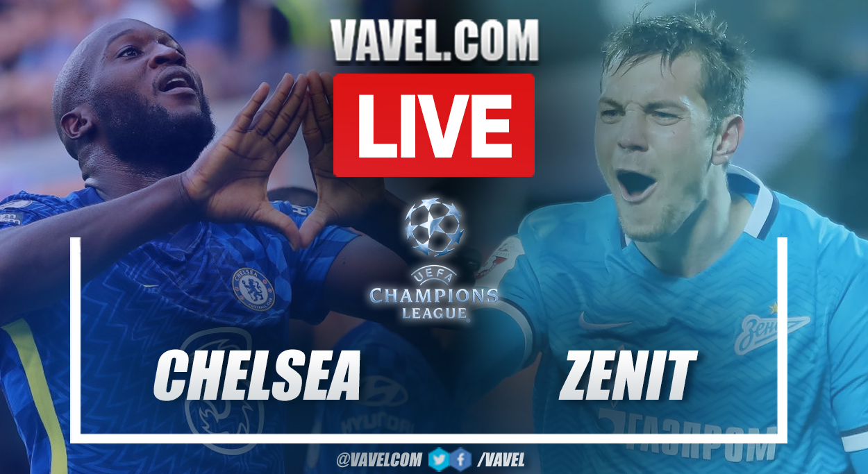 Highlights and goal: Chelsea 1-0 Zenit in UEFA Champions League 2021-22