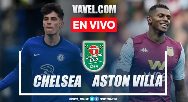 Goles y resumen del Chelsea (4)1-1(3) Aston Villa en Carabao Cup 2021
