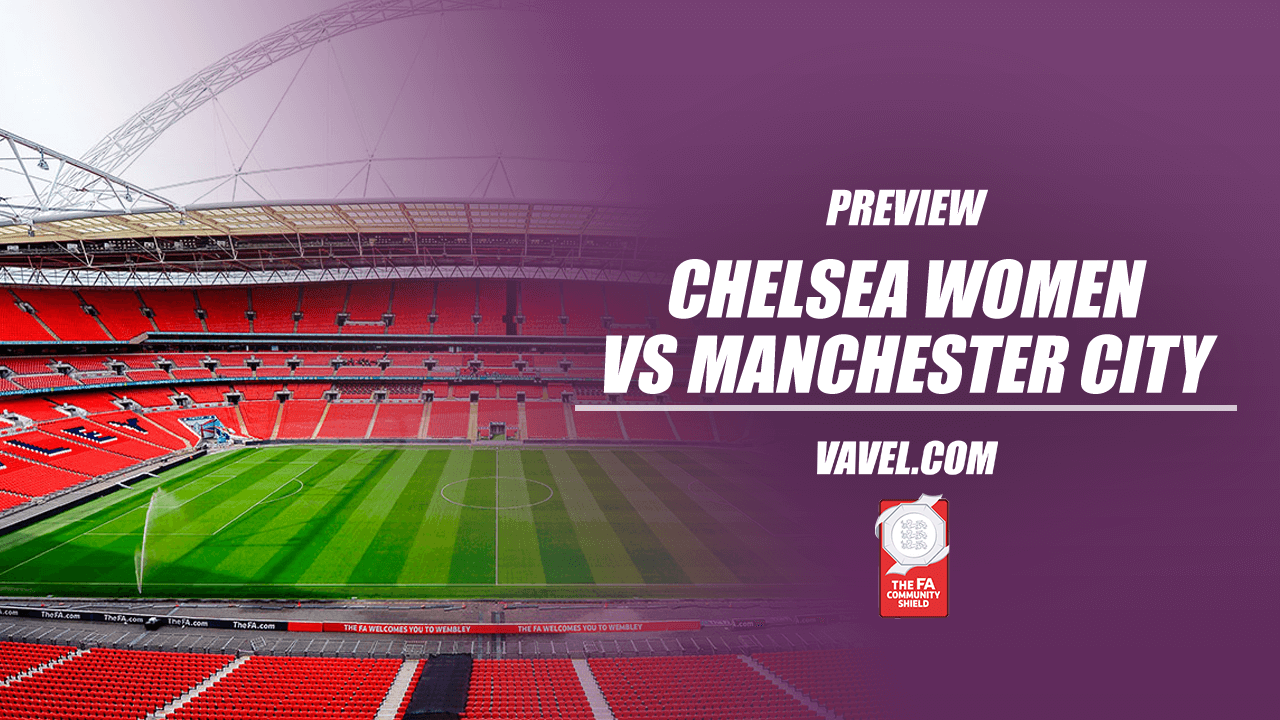 Chelsea vs Manchester City Women's Community Shield preview: How to watch, kick-off time, predicted line-ups and ones to watch