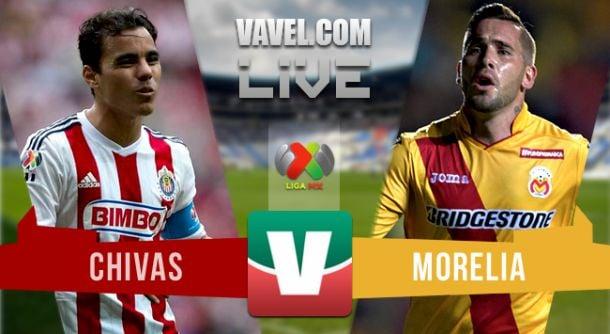 Resultado Chivas 2-3 Monarcas Morelia en Liga MX 2015