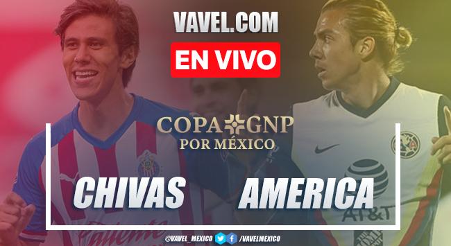 Chivas 4-3 América: goles y resumen Amistoso Copa GNP 2020